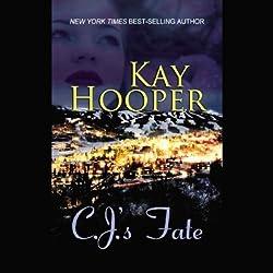 C.J.'s Fate