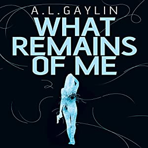 What Remains of Me Audiobook