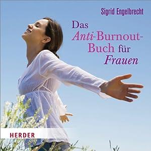Das Anti-Burnout-Buch für Frauen Hörbuch
