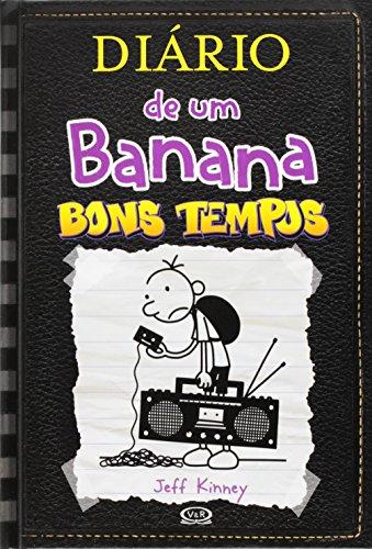Diário de Um Banana. Bons Tempos