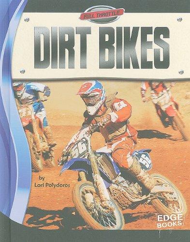Dirt Bikes (Full Throttle) by Brand: Edge Books (Image #2)
