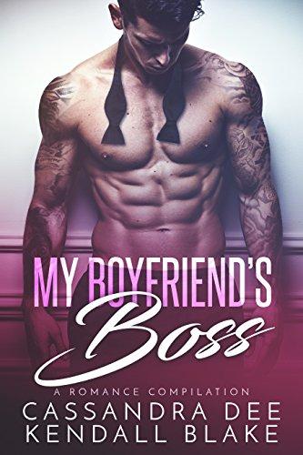 My Boyfriend's Boss: A Romance Compilation cover