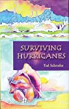 Surviving Hurricanes, Ted Schroder, 0974808628