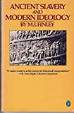 img - for Ancient Slavery and Modern Ideology (Pelican) book / textbook / text book