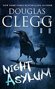 Night Asylum: Tales of Mystery and Horror by [Clegg, Douglas]