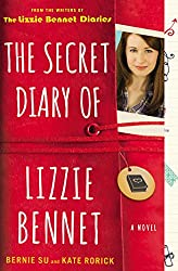 The Secret Diary of Lizzie Bennet: A Novel (Lizzie Bennet Diaries)