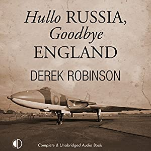 Hullo Russia, Goodbye England Audiobook