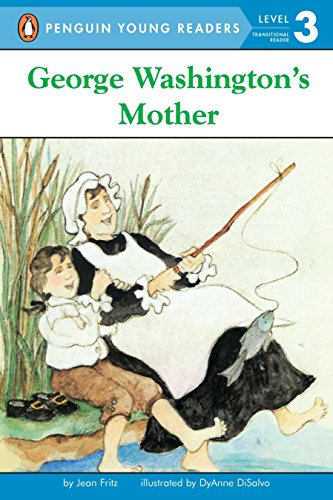 George Washington's Mother (Penguin Young Readers, Level 3)