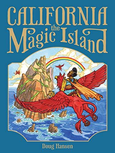 - California, the Magic Island