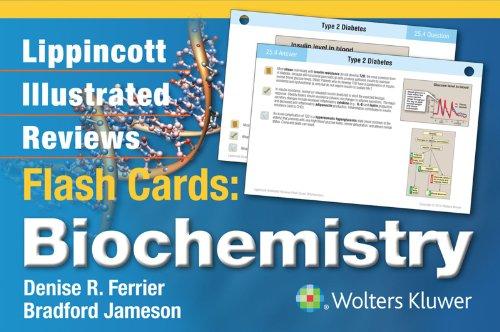 Lippincott Illustrated Reviews Flash Cards Biochemistry (1st 2014) [Ferrier & Jameson]