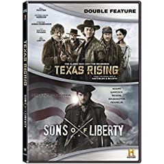 TEXAS RISING and SONS OF LIBERTY Double Feature - Available on DVD November 22 from Lionsgate