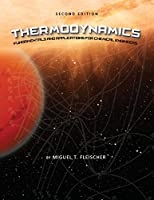 Thermodynamics: Fundamentals and Applications for Chemical Engineers