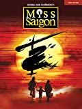 img - for Miss Saigon (2017 Broadway Edition): Vocal Line with Piano Accompaniment book / textbook / text book