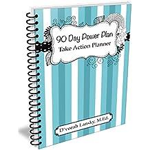 90 Day Power Plan: Take Action Planner (SPIRAL BOUND)