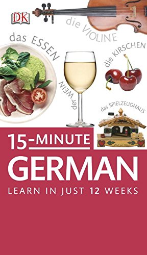 15-Minute German (DK Eyewitness Travel 15-Minute Lanuage Guides)