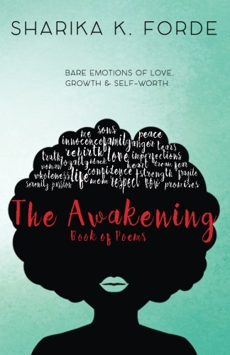 The Awakening: Bare Emotions of Love, Growth & Self Worth (2pac Rose That Grew From Concrete Poem)