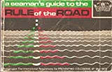 img - for Seaman's Guide to the Rule of the Road book / textbook / text book