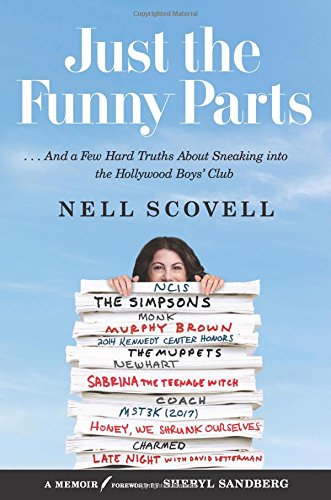 Just the Funny Parts: … And a Few Hard Truths About Sneaking into the Hollywood Boys' Club cover