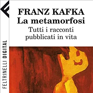La metamorfosi [The Metamorphosis] Hörbuch