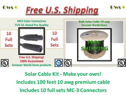 General Cables Blk (Solar Cable Kit with 100 Feet Bulk-10pack-mc3-connector Kit! U.S. Made Solar Cable 10 AWG 600 Volt Ul Listed Greener World Store)
