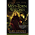 The Mist-Torn Witches (The Mist-Torn Witches series Book 1)