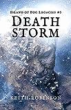 Death Storm (Island of Fog Legacies Book 5)