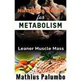 Ernährung Hacks for Fast Metabolism: Leaner Muscle Mass