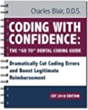 """Coding with Confidence - The 'Go To"""" Dental Coding Guide 2018 edition"""