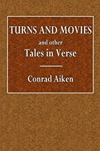 Turns and Movies: and other Tales in Verse