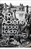 Hindoo Holiday: An Indian Journal (Penguin Modern Classics)