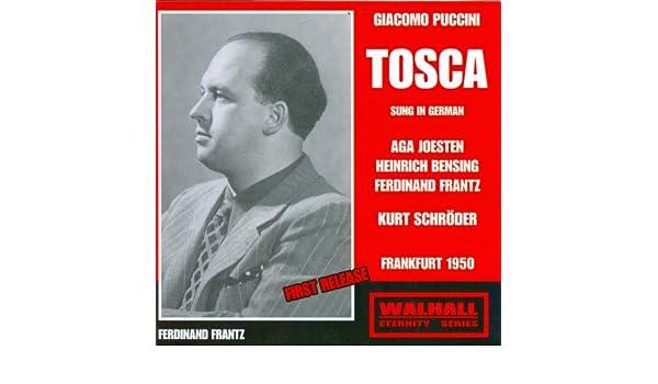 Giacomo Puccini : Tosca (Frankfurt 1950) de Aga Joesten, Heinrich Bensing Kurt Schröder en Amazon Music - Amazon.es
