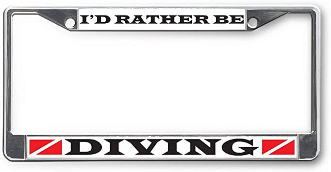 I/'D RATHER BE DIVING Metal License Plate Frame Tag Holder Two Holes