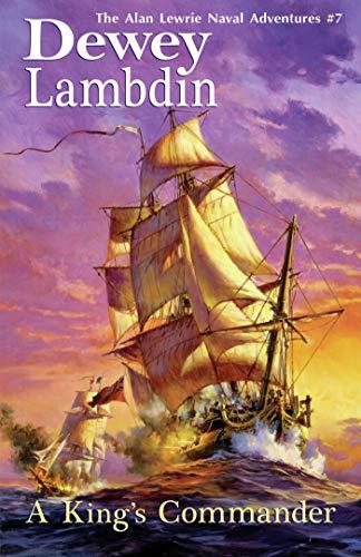 King's Commander (Alan Lewrie Naval Adventures Book 7) ()