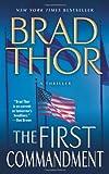 The First Commandment, Brad Thor, 1416543805