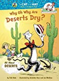 Why Oh Why Are Deserts Dry?, Tish Rabe, 0375958681