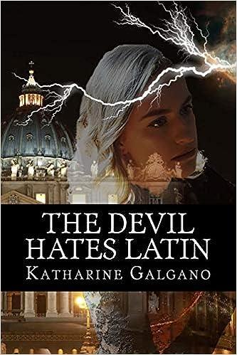 Amazon com: The Devil Hates Latin (9780996647908): Katharine Galgano