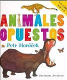 Animales Opuestos, Petr Horaceck and Petr Hor?ek, 8426139752