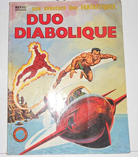 Une aventures des Fantastiques numéro22Duo diabolique 07/1980 ()