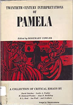 pamela critical essays Like tristram shandy, moll flanders and pamela are novels which deal with a portrait of social customs defoe, richardson and sterne started from a common point of.