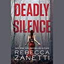 Deadly Silence: Blood Brothers, Book 1 Audiobook by Rebecca Zanetti Narrated by Karen White