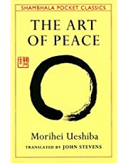 The Art of Peace: Teachings of the Founder of Aikido (Pocket-size)