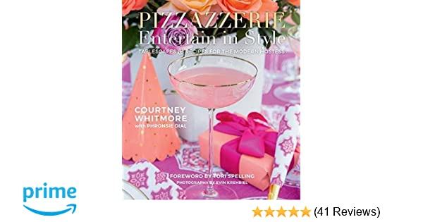 Pizzazzerie: Entertain in Style: Tablescapes & Recipes for the ...