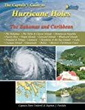 The Captain s Guide to Hurricane Holes: The Bahamas and Caribbean