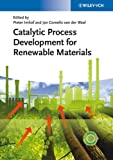 Catalytic Process Development for Renewable Materials, , 3527331697
