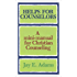 Helps for Counselors: A mini-manual for Christian Counseling