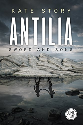 Antilia  Sword   Song  The Antilia Series