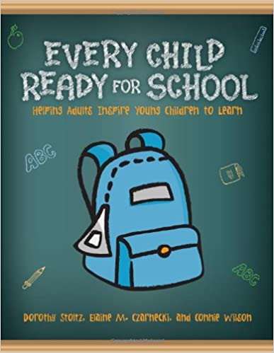 Download online Every Child Ready for School: Helping Adults Inspire Young Children to Learn PDF