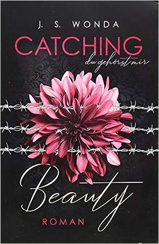 CATCHING BEAUTY (Catching Beauty