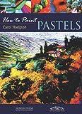 Pastels, Carol Hodgson, 1844483657