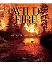 The Wildfire Reader: A Century of Failed Forest Policy